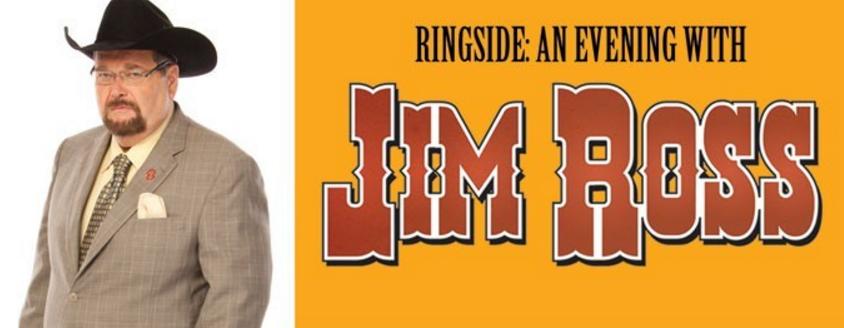 Ringside with Jim Ross