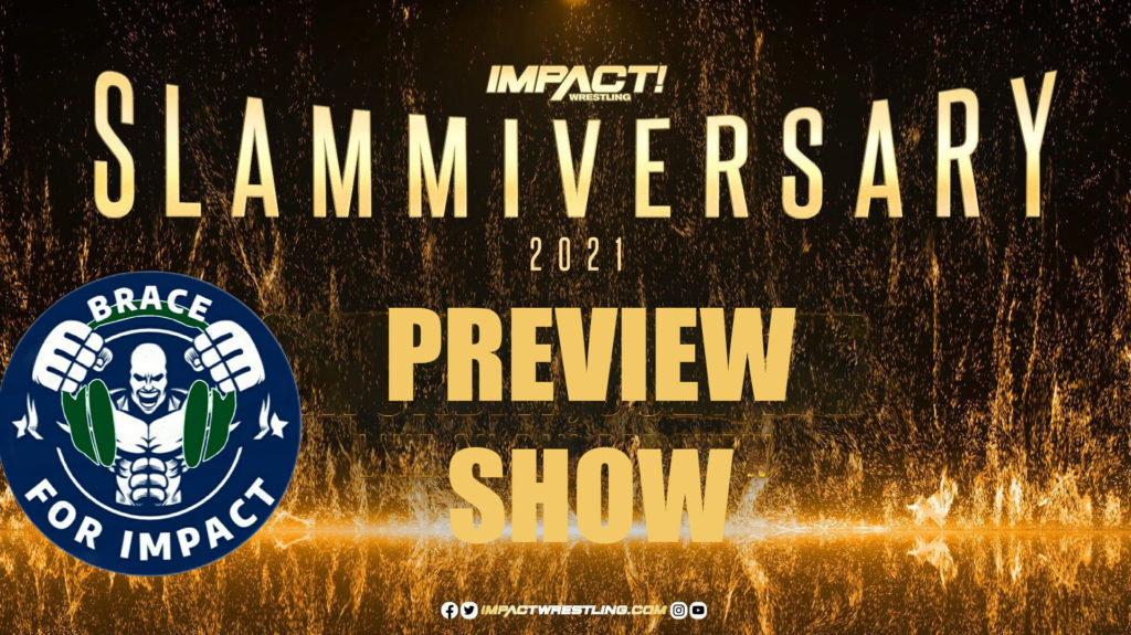 Slammiversary preview show