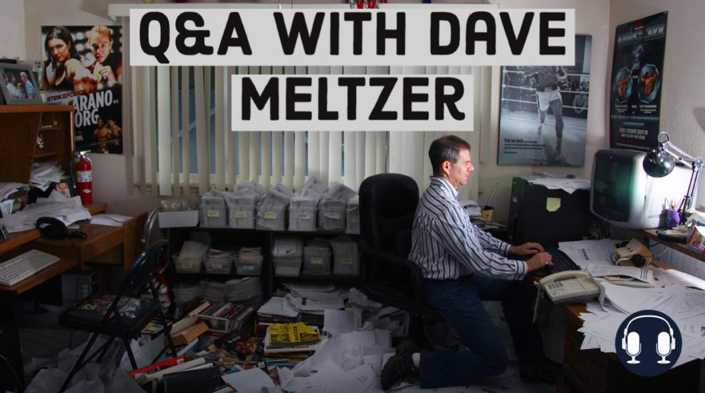 Dave Meltzer Q&A
